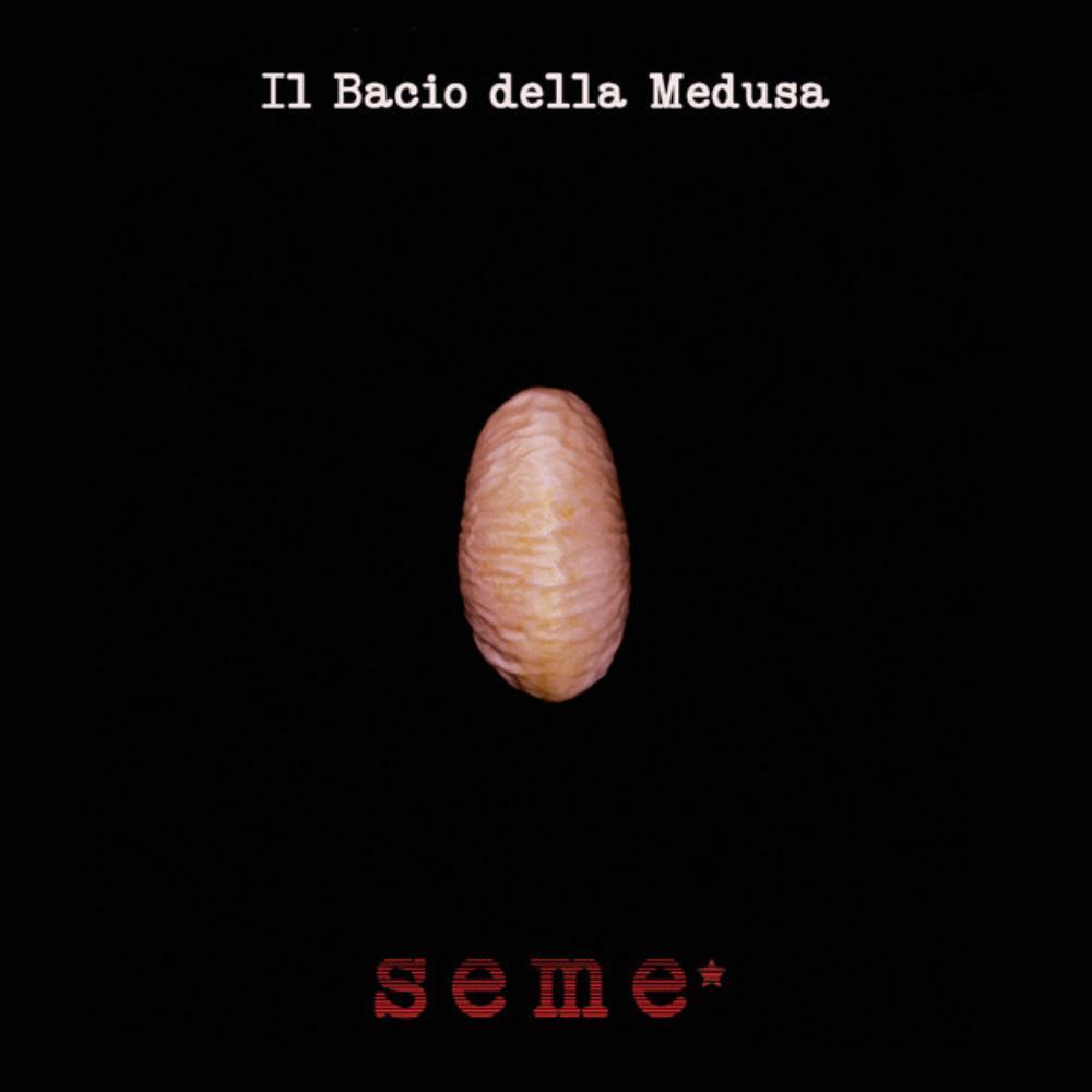 Seme* by BACIO DELLA MEDUSA, IL album cover