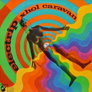 Xhol Caravan / Xhol - Electrip  CD (album) cover
