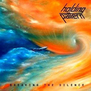 Breaking The Silence by HOLDING PATTERN album cover