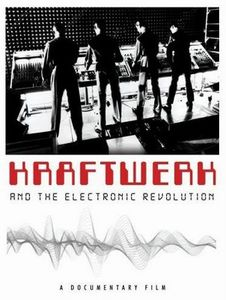 Kraftwerk - Kraftwerk And The Electronic Revolution CD (album) cover