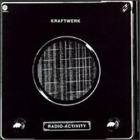 Kraftwerk - Radio-Activity (Radio-Aktivit�t) CD (album) cover