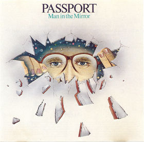 Passport Man In The Mirror album cover