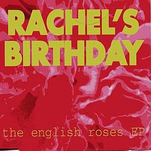 Rachel's Birthday The English Rose EP album cover