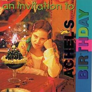 Rachel's Birthday - An Invitation To Rachel's Birthday CD (album) cover