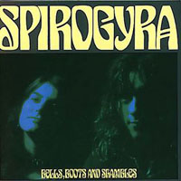 Spirogyra - Bells, Boots And Shambles CD (album) cover