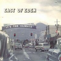 East Of Eden It's the Climate  album cover