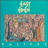 East Of Eden Kalipse album cover