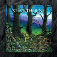 Steve Thorne - Emotional Creatures - Part One CD (album) cover