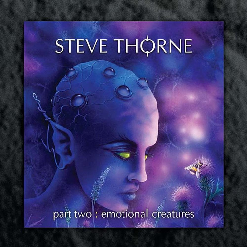 Steve Thorne - Part Two - Emotional Creatures CD (album) cover
