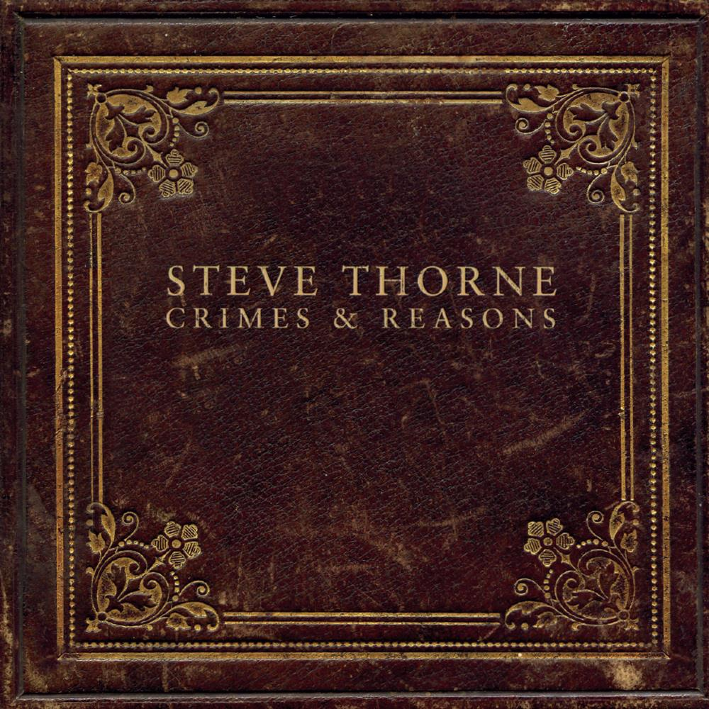 Steve Thorne Crimes And Reasons album cover