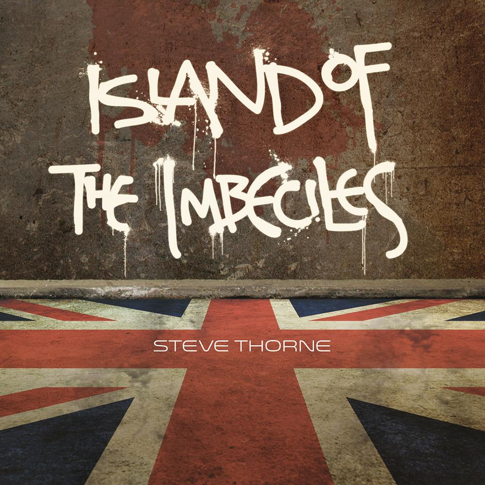 Island Of The Imbeciles by THORNE, STEVE album cover