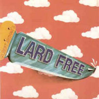 Lard Free by LARD FREE album cover