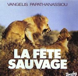 Vangelis - La F�te Sauvage CD (album) cover