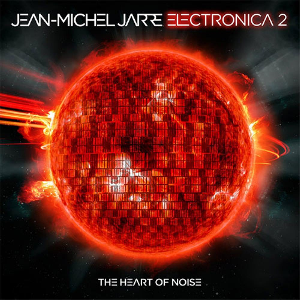 Jean-Michel Jarre Electronica 2 - The Heart Of Noise album cover