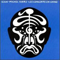Jean-Michel Jarre Les Concerts en Chine, Vol. 1 album cover