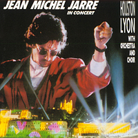 Jean-Michel Jarre - Jean Michel Jarre in Concert: Houston-Lyon CD (album) cover