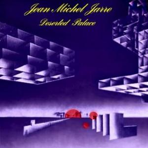 Jean-Michel Jarre Deserted Palace album cover