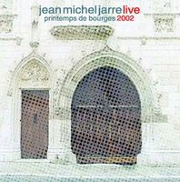 Jean-Michel Jarre Printemps de Bourges 2002  album cover