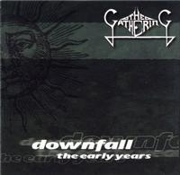 The Gathering Downfall - The Early Years album cover