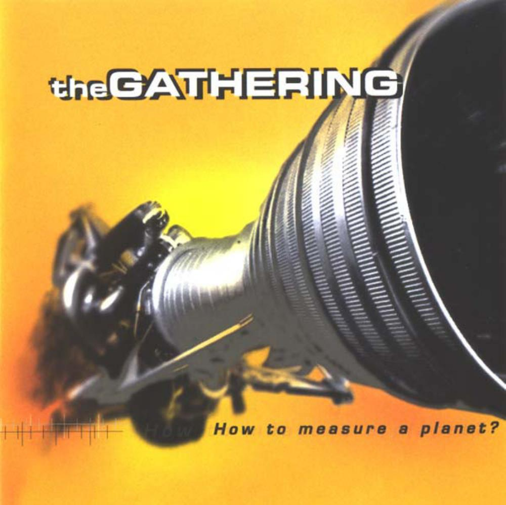 The Gathering - How To Measure A Planet ? CD (album) cover