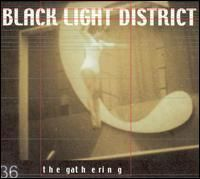 Black Light District by GATHERING, THE album cover