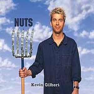 Kevin Gilbert Nuts album cover