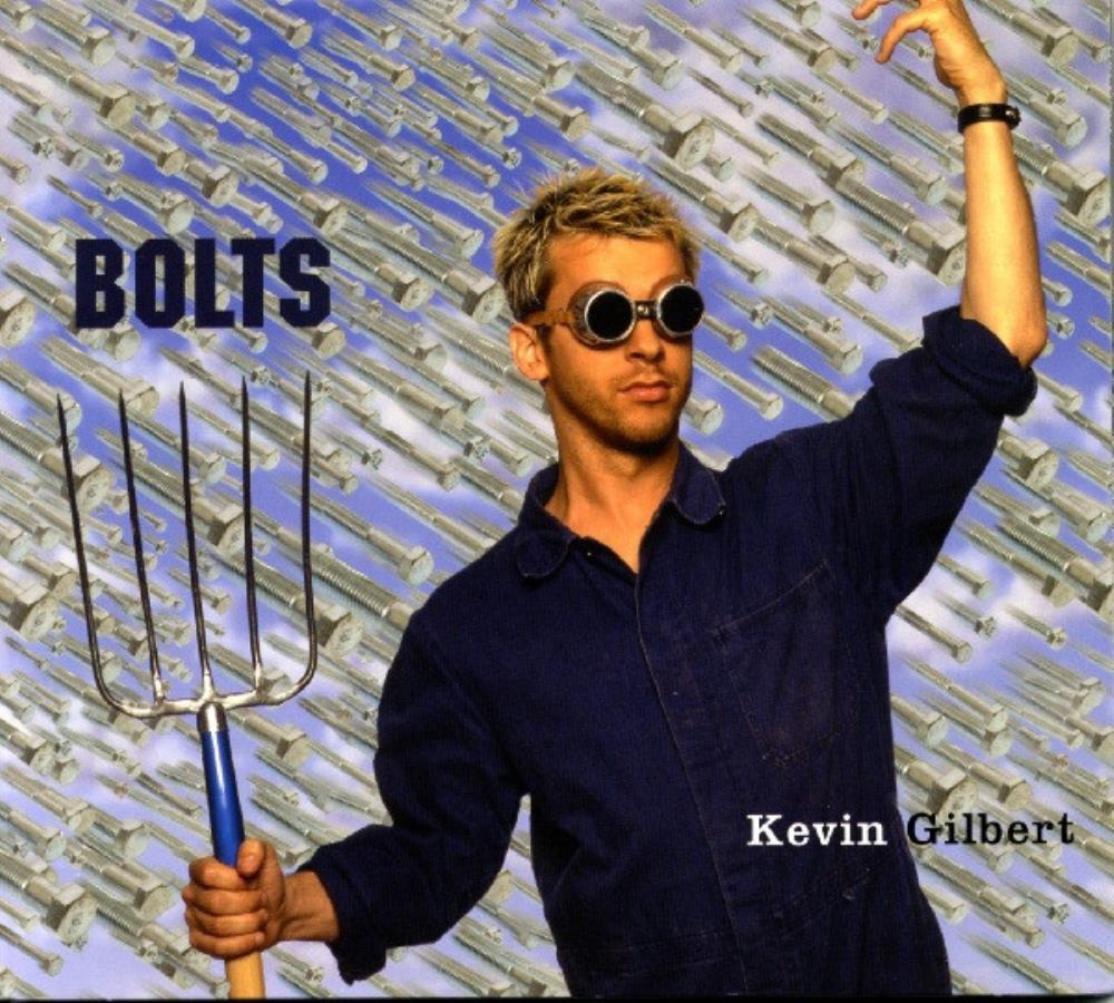 Kevin Gilbert Bolts album cover