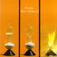 Raw Material - Time Is... CD (album) cover