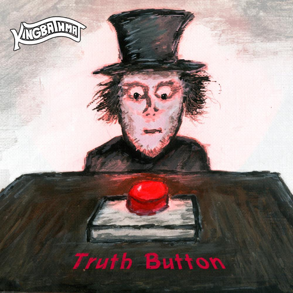 Truth Button by KINGBATHMAT album cover