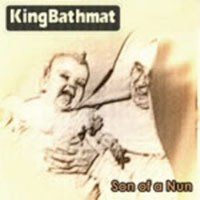 KingBathmat Son of a Nun album cover