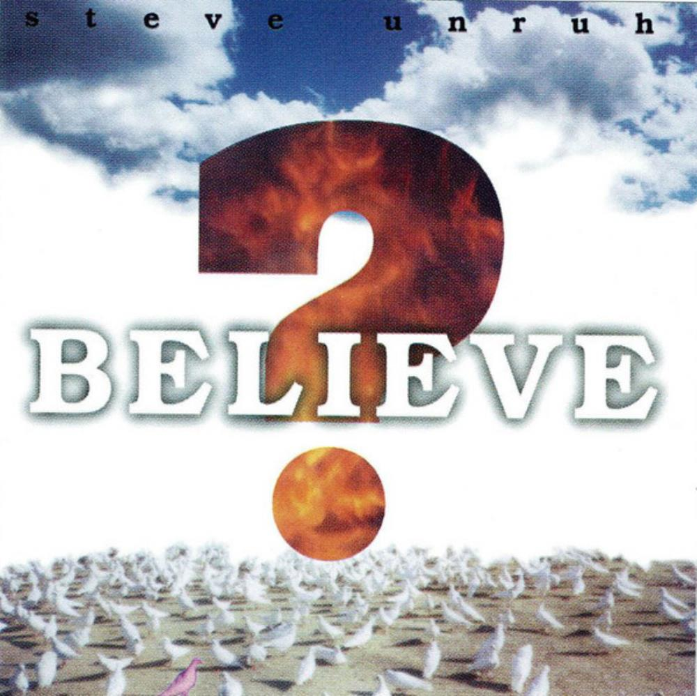 Steve Unruh Believe ? album cover