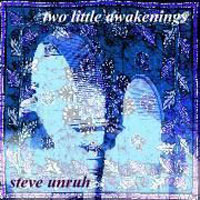 Two Little Awakenings by UNRUH, STEVE album cover