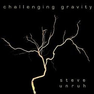 Steve Unruh Challenging Gravity album cover
