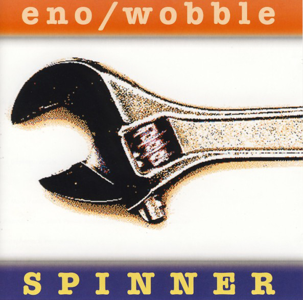 Brian Eno Spinner (with Jah Wobble) album cover