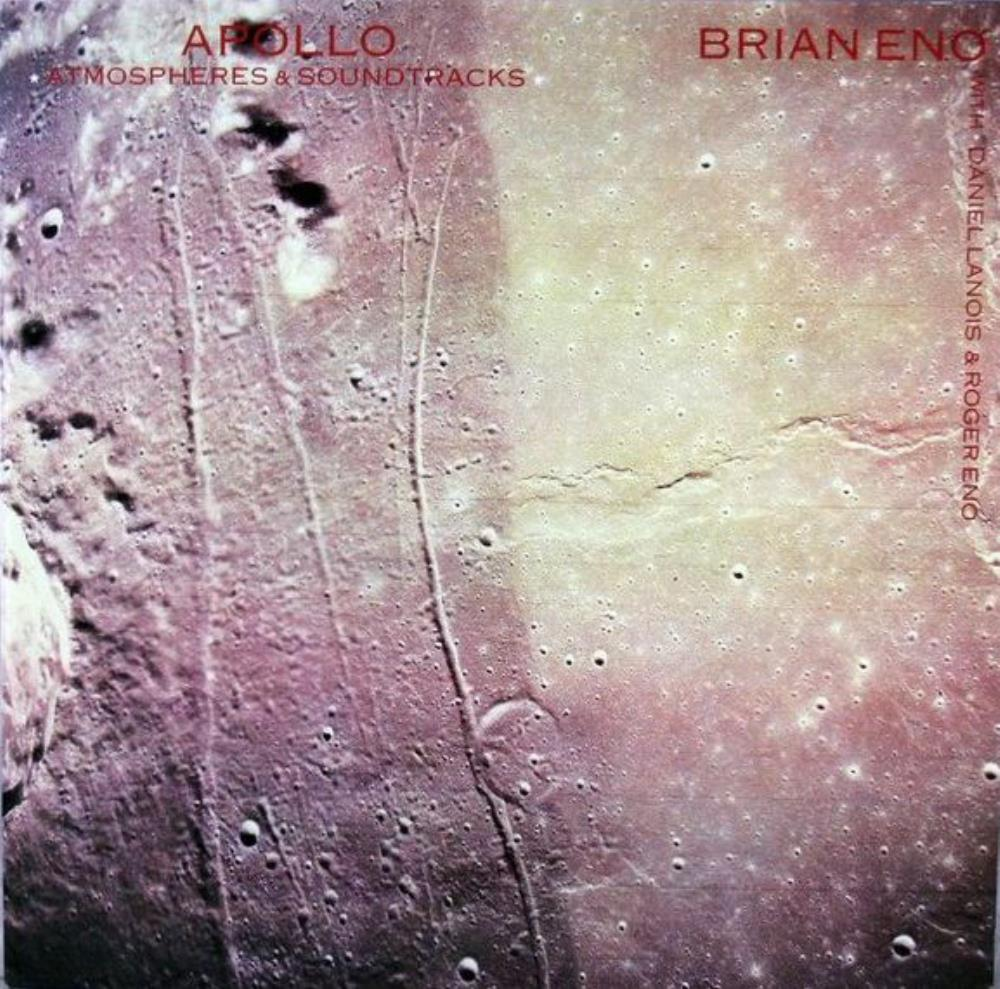 Brian Eno - Apollo - Atmospheres & Soundtracks (OST) CD (album) cover