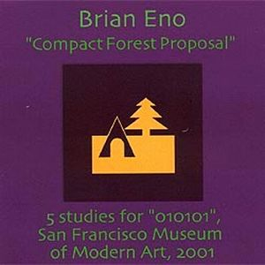 Brian Eno Compact Forest Proposal album cover