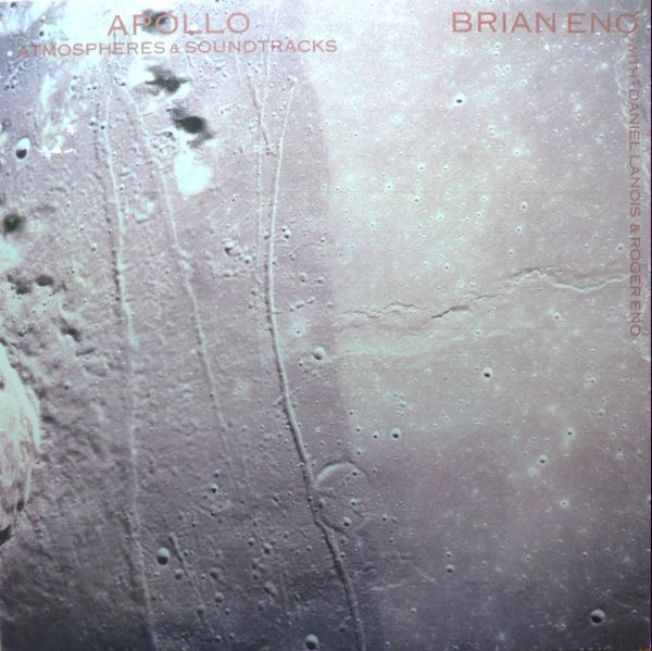 Brian Eno - Apollo : Atmospheres & Soundtracks CD (album) cover