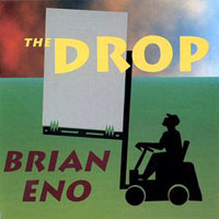 Brian Eno - The Drop CD (album) cover