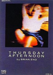 Brian Eno - Thursday Afternoon CD (album) cover