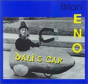 Brian Eno Dali's Car (with Winkies and 801) album cover