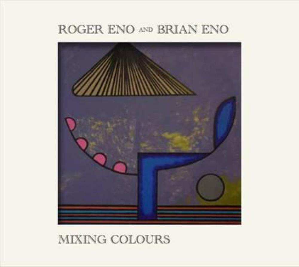Brian & Roger Eno: Mixing Colours by ENO, BRIAN album cover