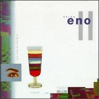 Brian Eno - Eno Box II: Vocals CD (album) cover