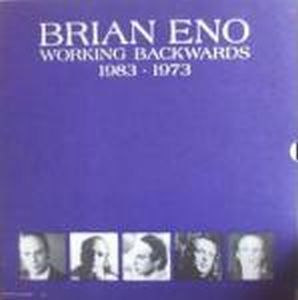 Brian Eno Working Backwards: 1983-1973 album cover