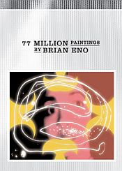 Brian Eno - 77 Million Paintings CD (album) cover