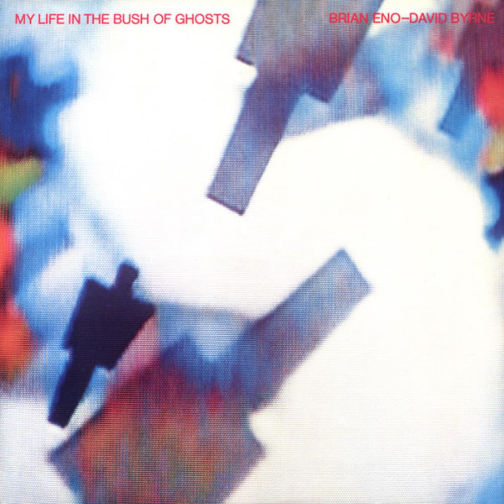 Brian Eno - Brian Eno &  David Byrne: My Life In The Bush Of Ghosts CD (album) cover