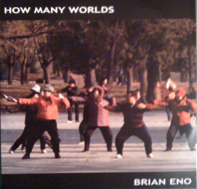 Brian Eno How Many Worlds album cover