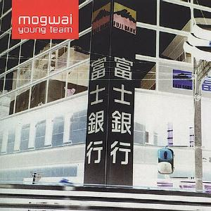 Mogwai - Young Team CD (album) cover
