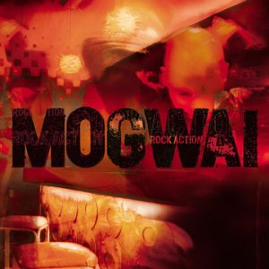 Mogwai Rock Acti&#111;n album cover