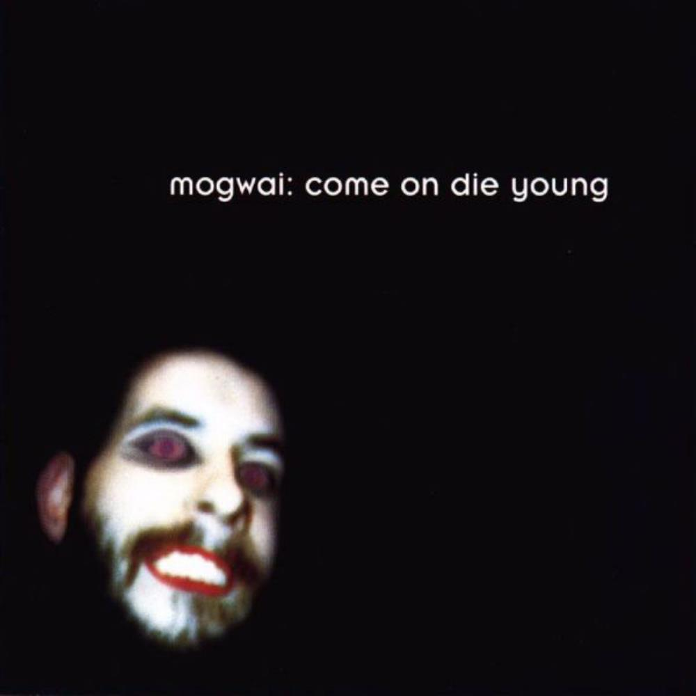 Come On Die Young by MOGWAI album cover