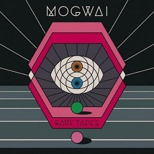 Mogwai Rave Tapes album cover
